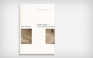 "A documentation for the art project ""Public Idea — Artistic Approaches to the Urban Sphere of Istanbul."""