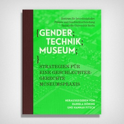 """Gender Technik Museum"" Publication"